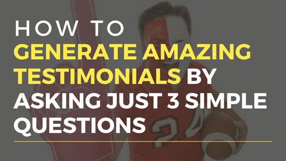 Generate Amazing Testimonials