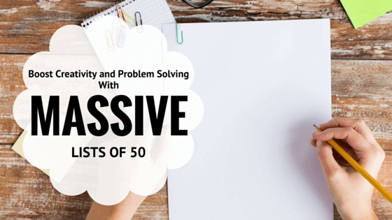 Boost Creativity and Problem Solving with Massive Lists of 50