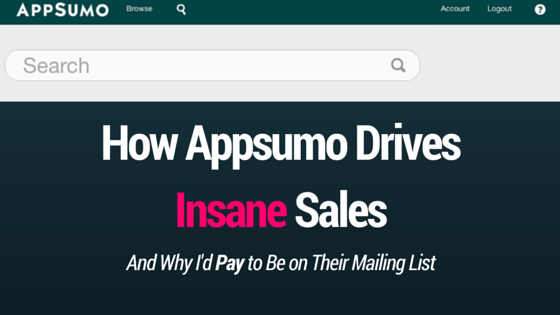How appsumo drives insane sales and why id pay to be on their mailing list