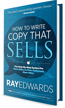 how-to-write-copy-taht-sells-ray-edwards