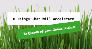 6-things-that-will-accelerate-the-growth-of-your-online-business-1