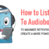 How to Listen to Audiobooks