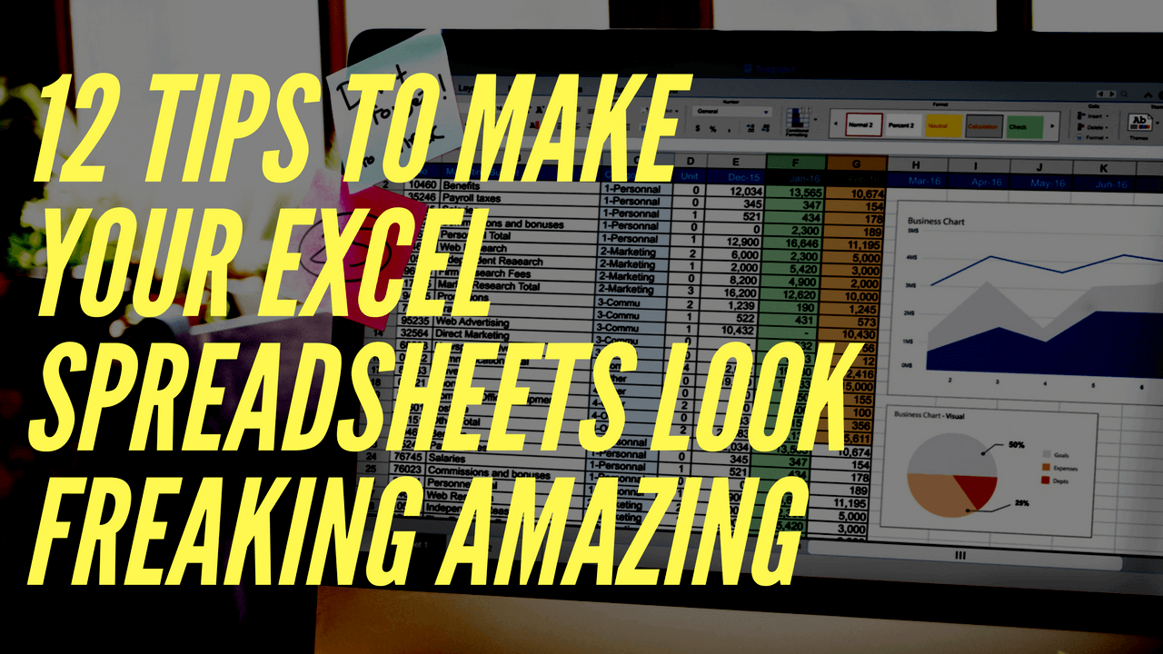 ways to make your spreadsheets look amazing