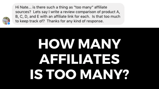 How Many Affiliates Is Too Many?