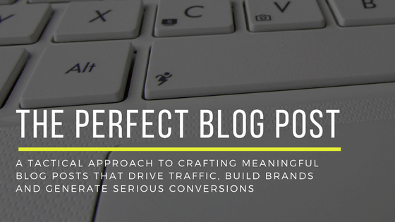 The Perfect Blog Post