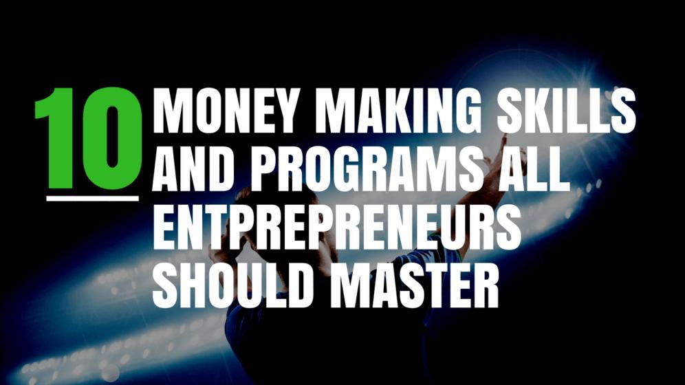 Money Making Skills for Entrepreneurs