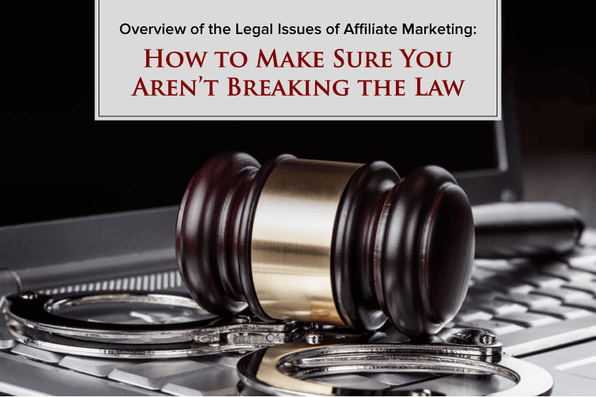 Legal Issues of Affiliate Marketing