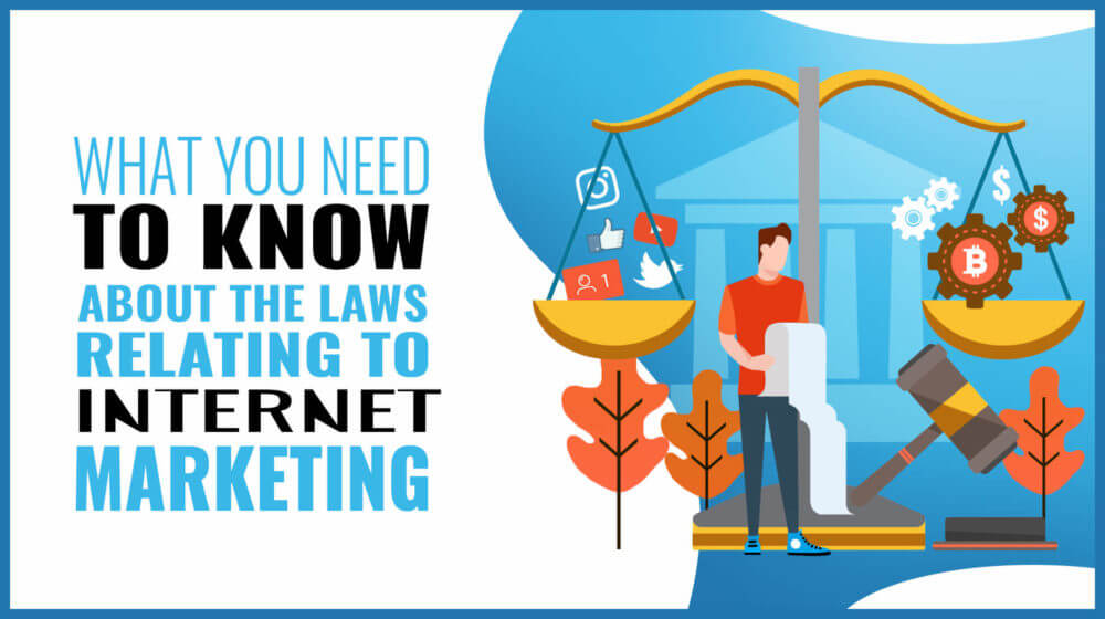 Internet Marketing Laws