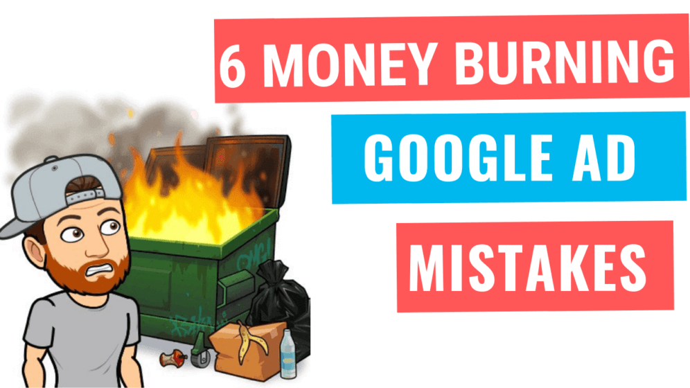 Google Ad Mistakes