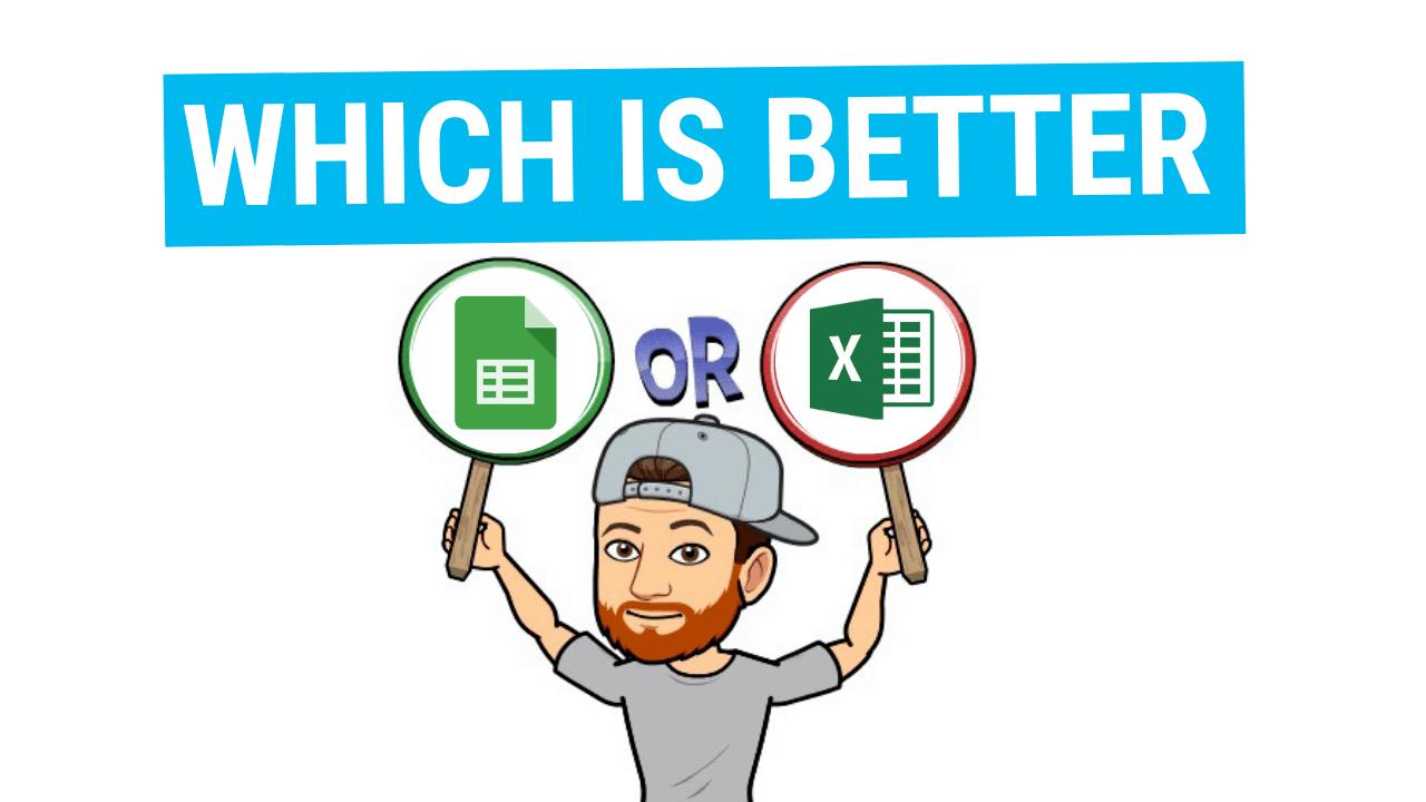 Excel vs. sheets