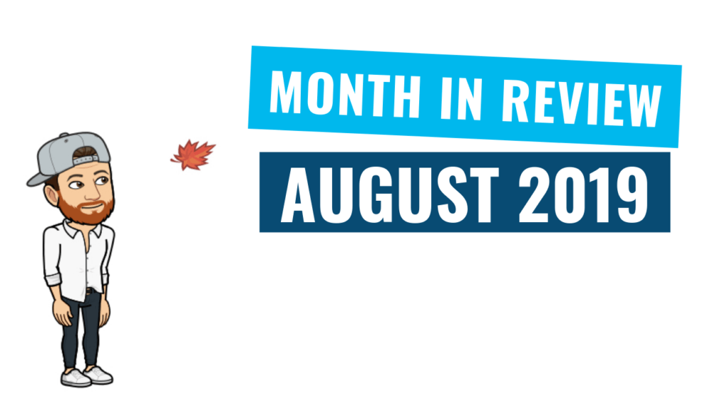 August Month in Review