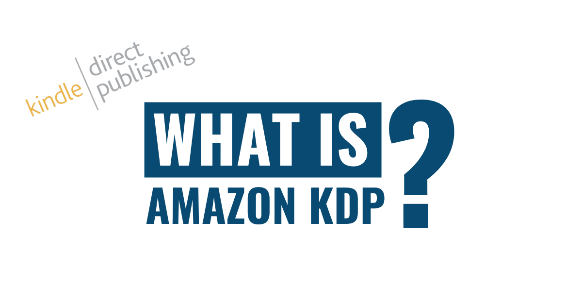 What Is Amazon KDP