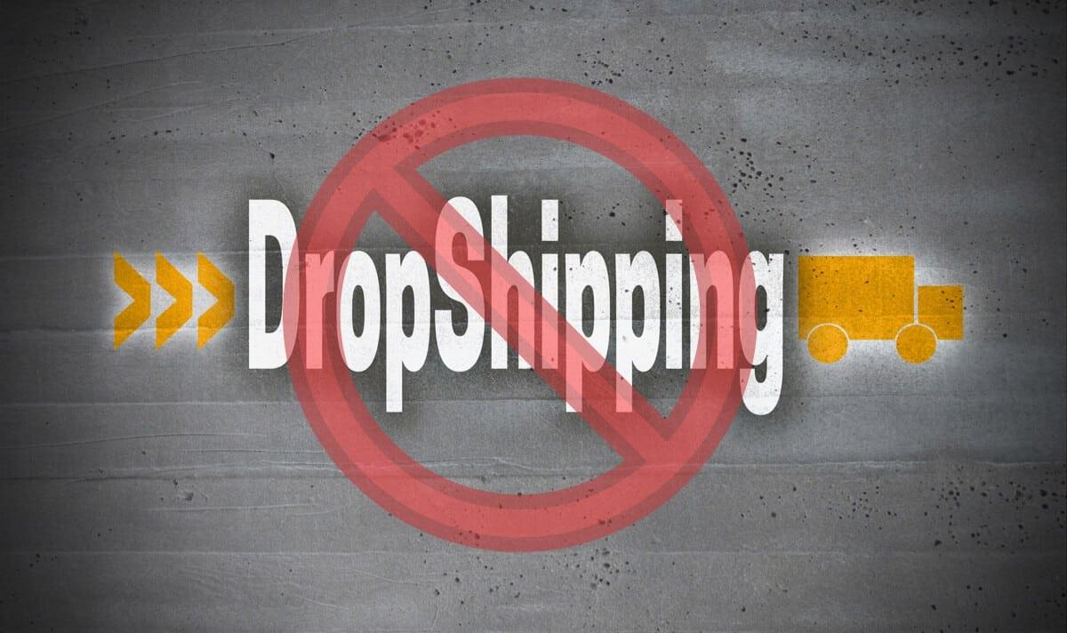 Dropshipping ban