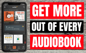 Get More Out of Every Audiobook