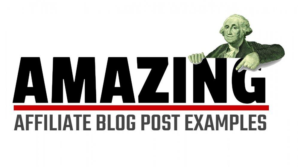 amazing affiliate blog post examples thumbnail