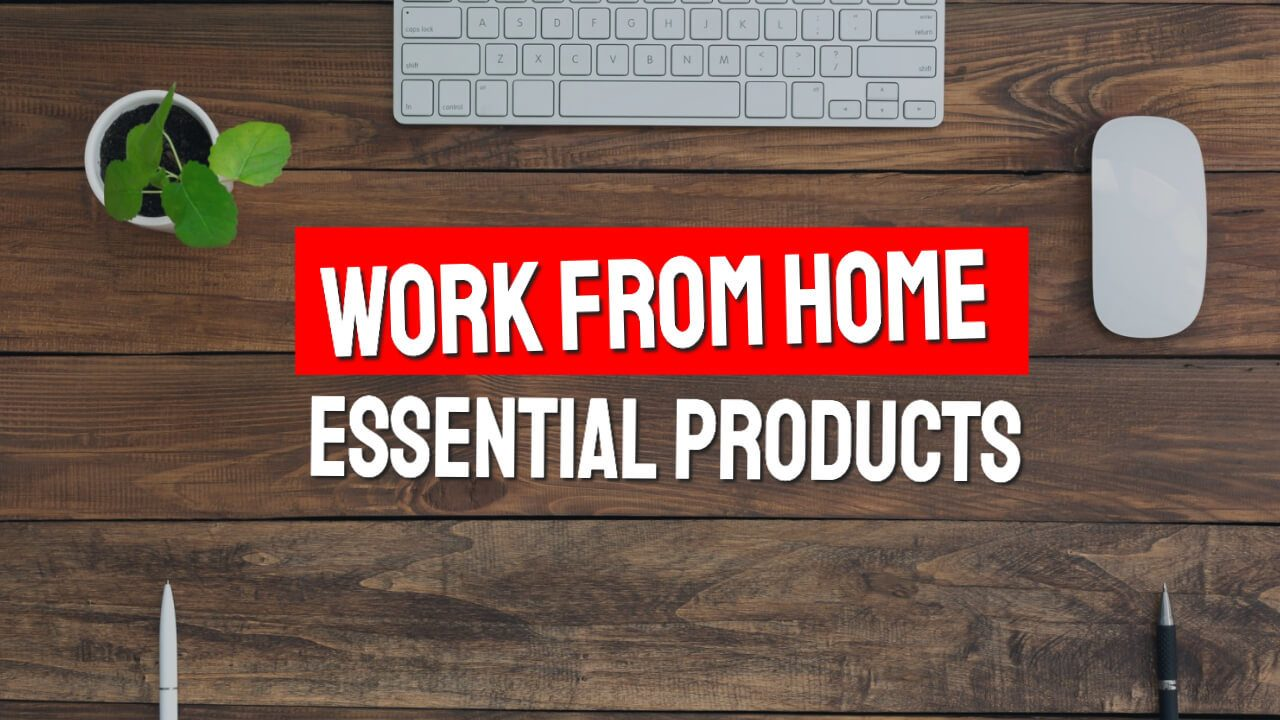 Work from Home products