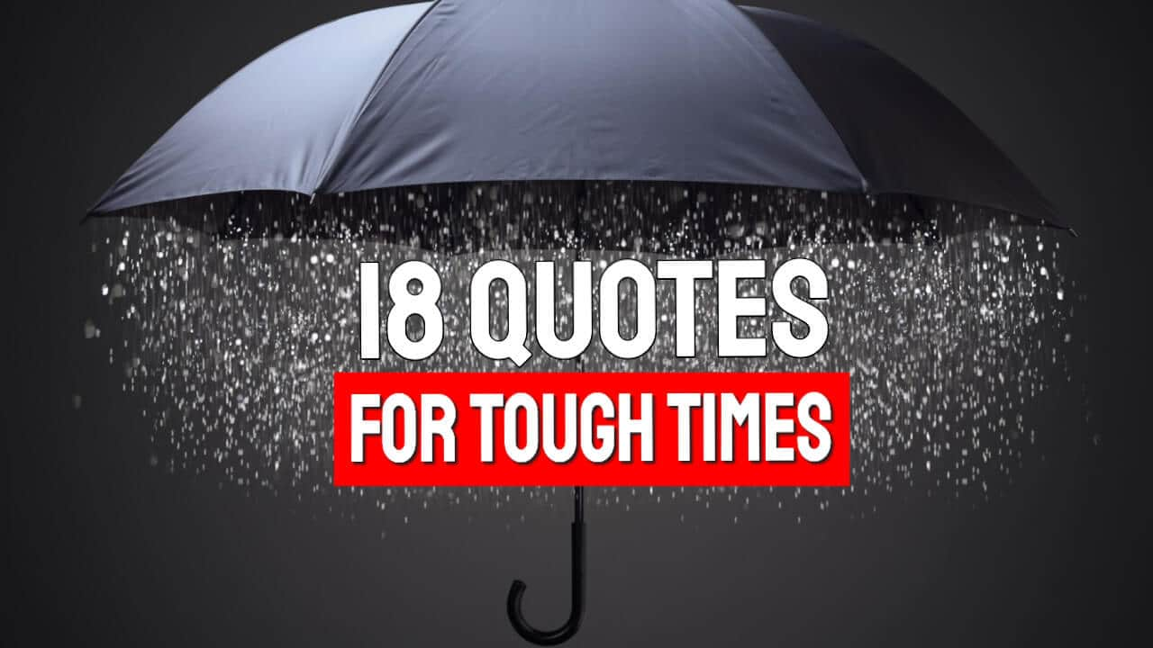 Quotes for Difficult Times