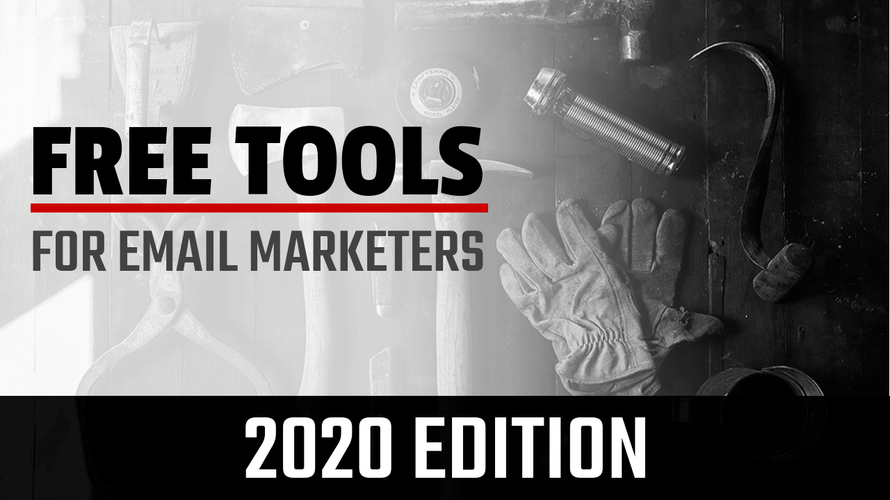 Free Tools for Email Marketers