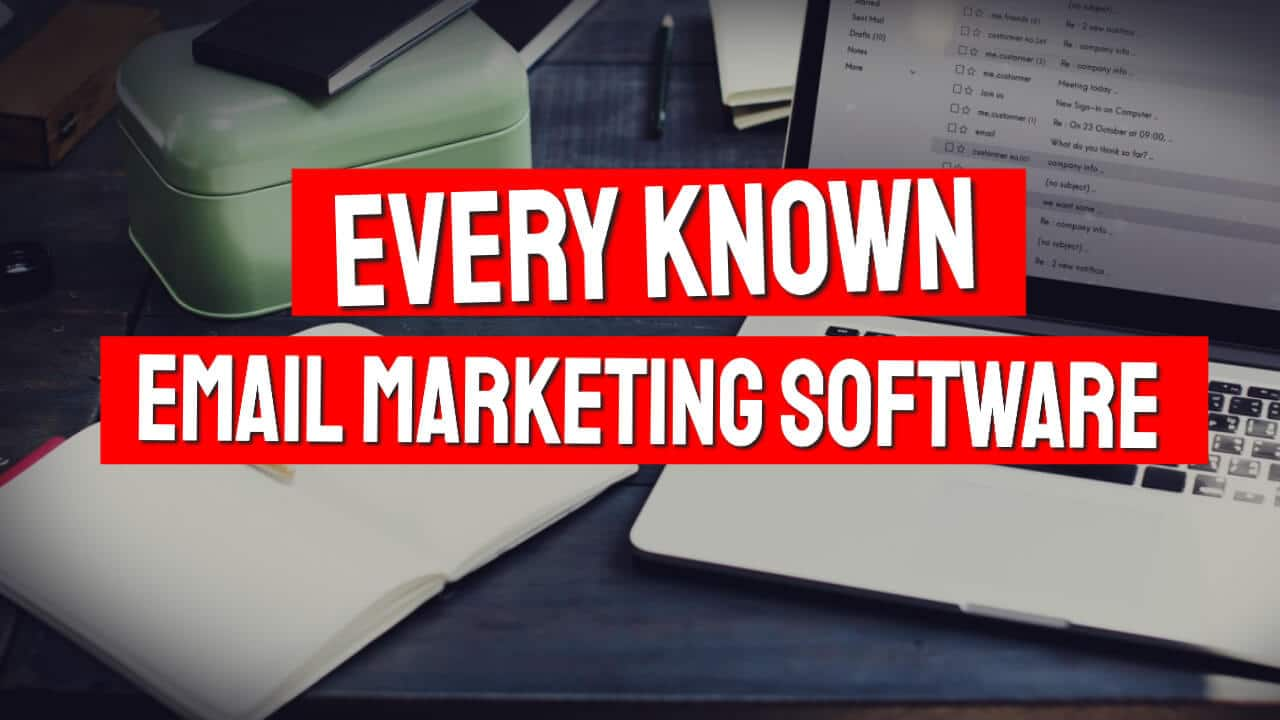 Complete List of Email Marketing Software