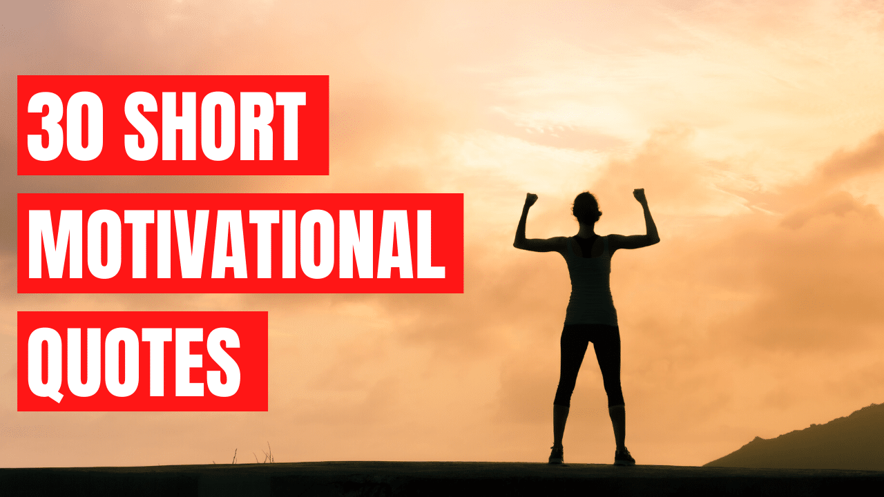 30 Greatest Short Inspirational Quotes Best Quick Motivational Quotes 2020 Update Fulfilling all your goals is very this short motivational phrase is one of the most special: 30 greatest short inspirational quotes