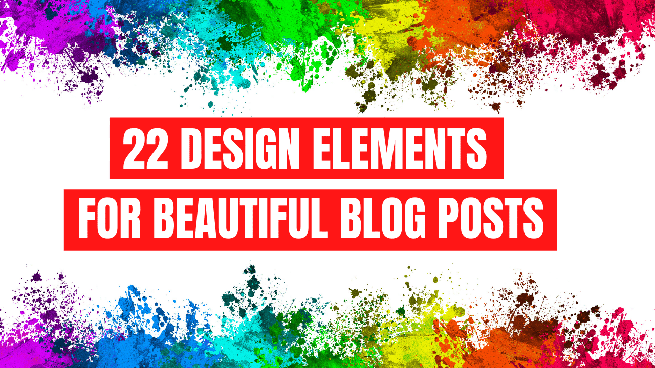 Design Elements for Beautiful Blogs