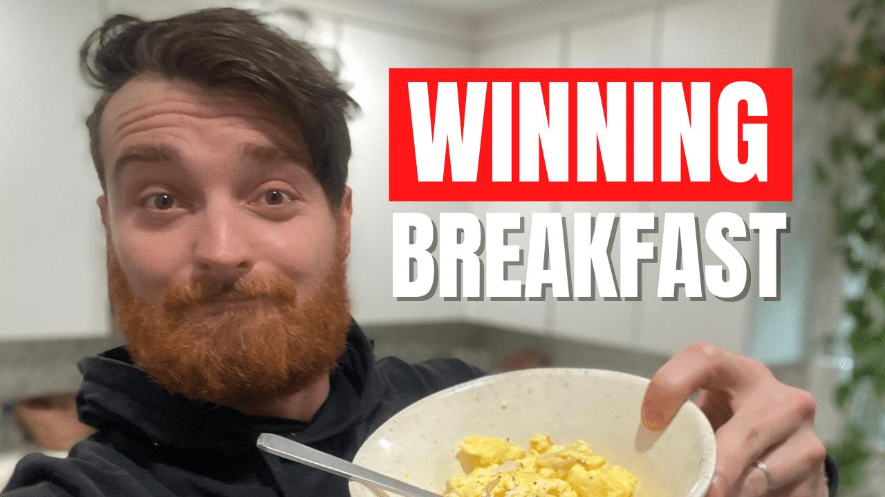 Winning Breakfast