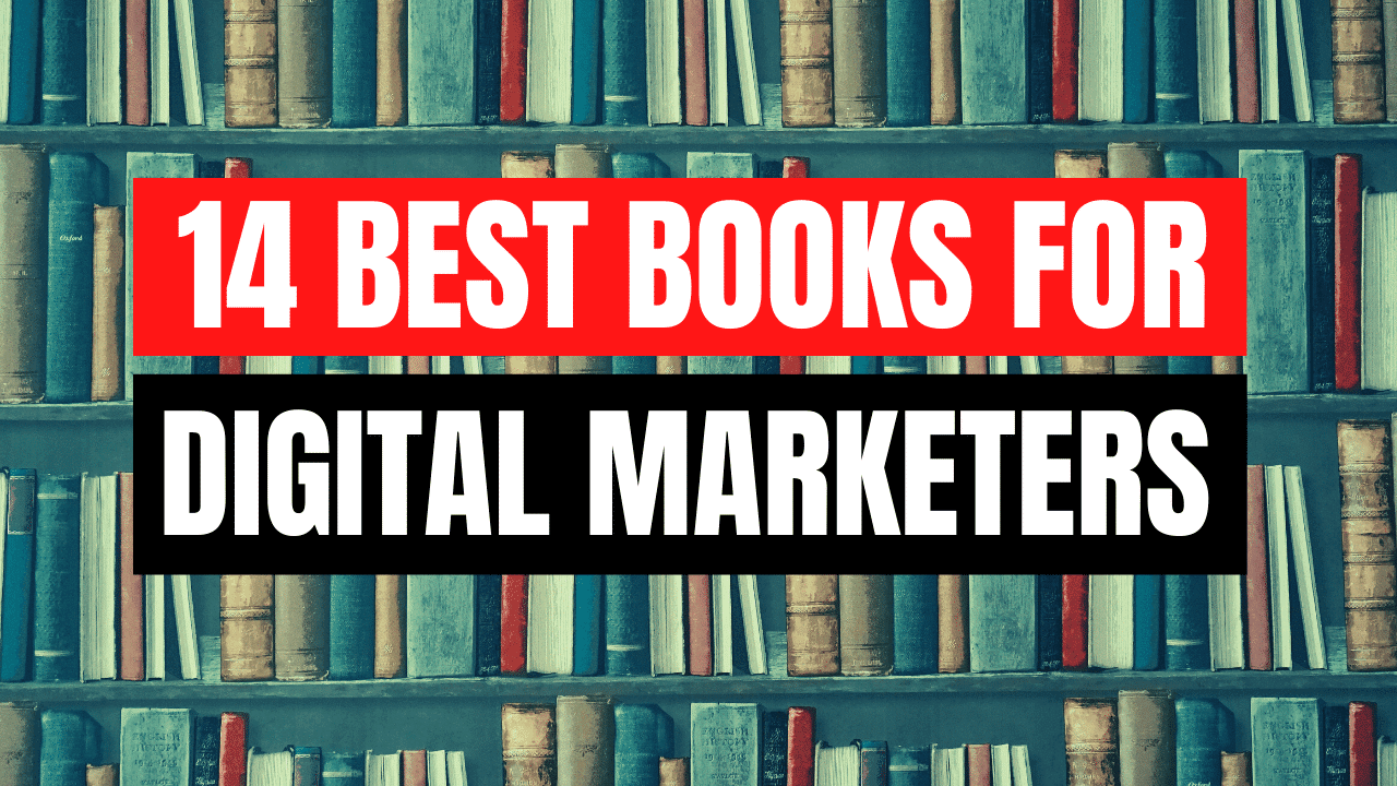 14 Best Books for Digital Marketers