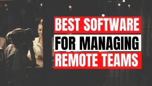 Software for Remote Teams