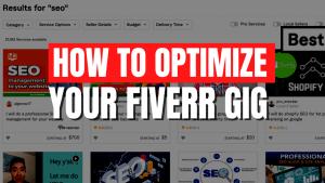 Fiverr Gig Optimization