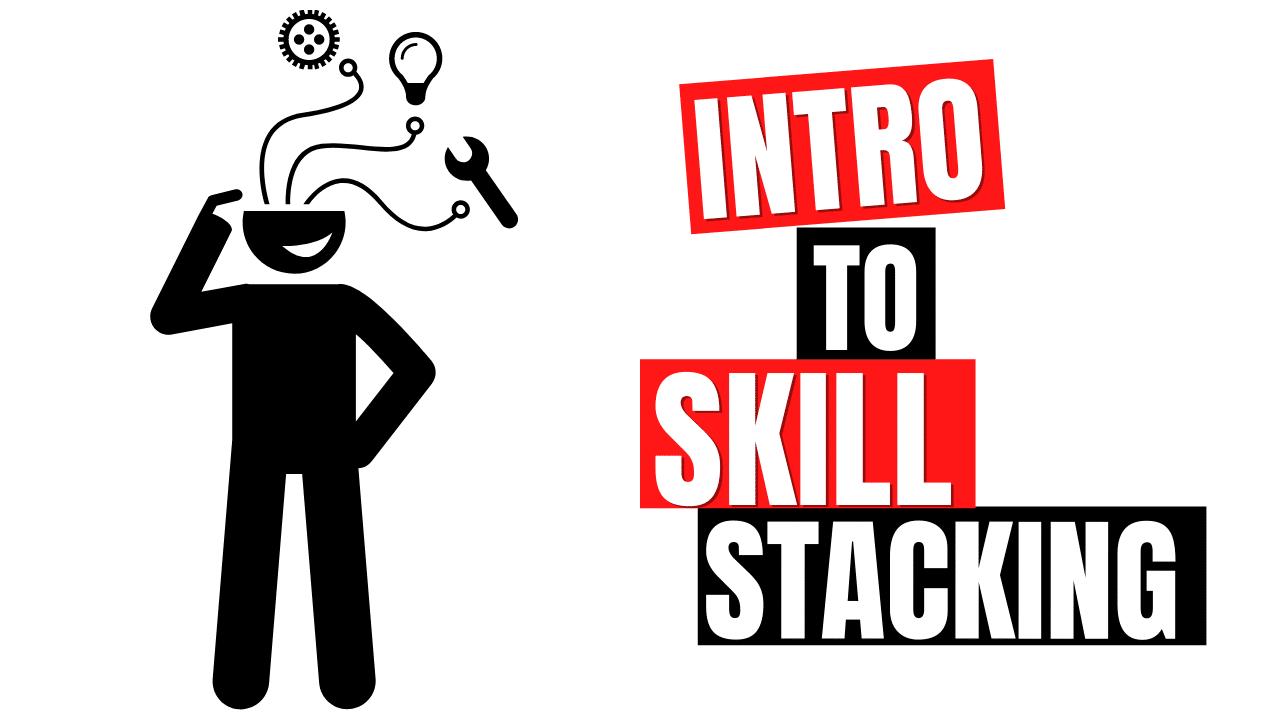 Skill Stacking