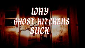 Ghost Kitchen