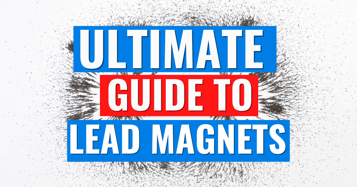 Lead Magnets Guide