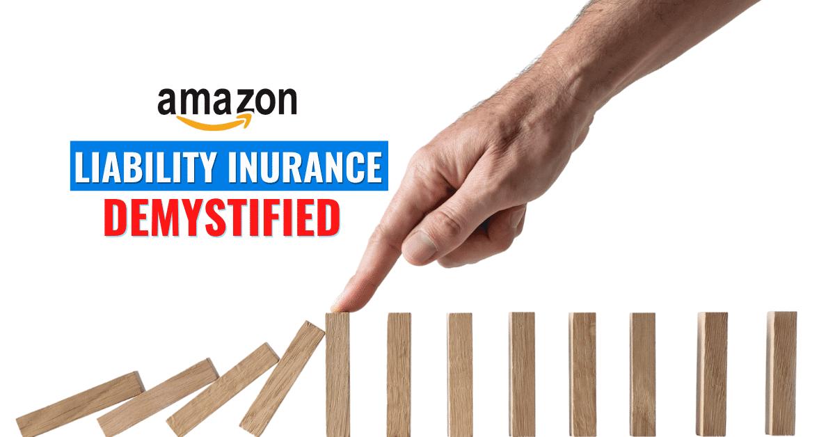 Amazon Liability Insurance Explained