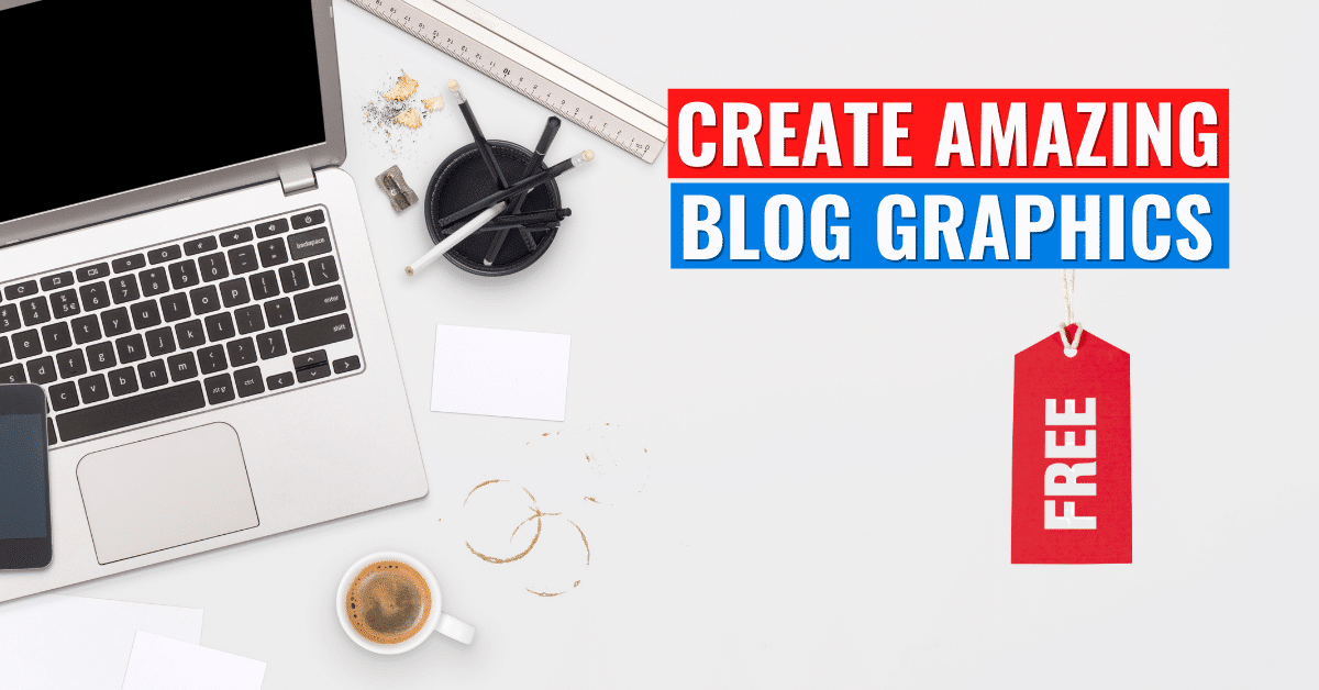 Create free Blog Graphics