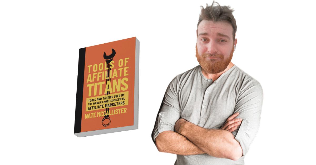 Tools of Affiliate Titans