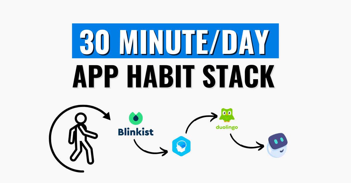 30 Minute Habit Stack