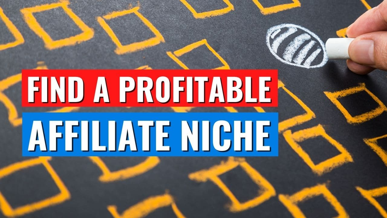 How to Find Your Affiliate Niche