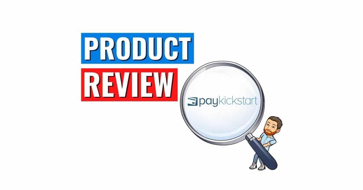 PayKickStart Review