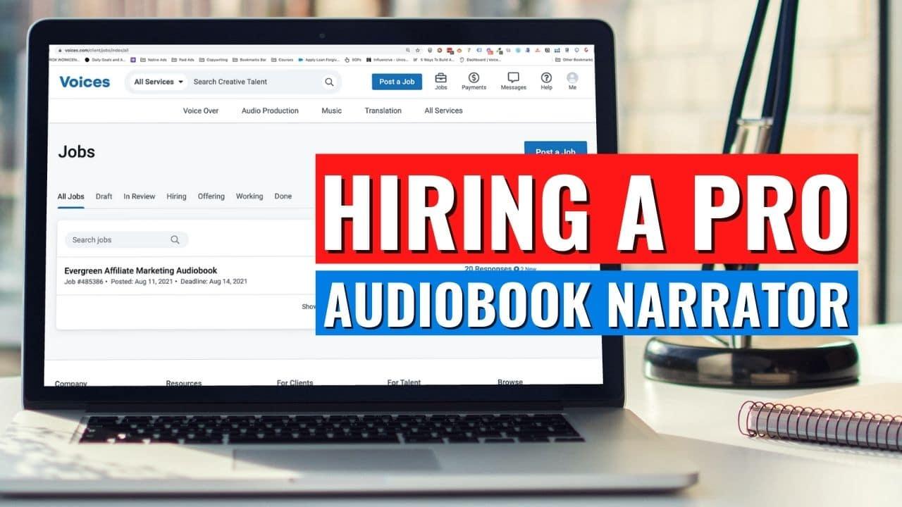 Hiring a Pro Audiobook Narrator